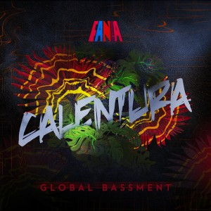 Calentura_ Global Bassment