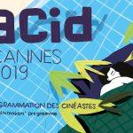 CANNES 2019: Sail Ofizialaz haratago dagoen zinemaldia: Acid eta La Semaine de la Critique